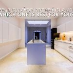 Peninsula or Kitchen Island: Which One is Best For You?