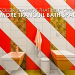 5 Color Combos That Help Create a More Tranquil Bath Space