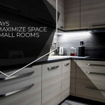 4 Ways to Maximize Space in Small Rooms
