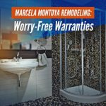 Marcela Montoya Remodeling: Worry-Free Warranties